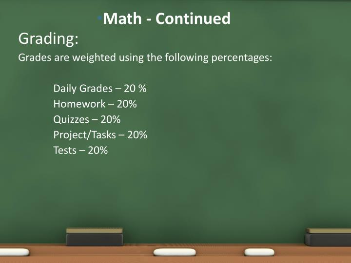 Math - Continued