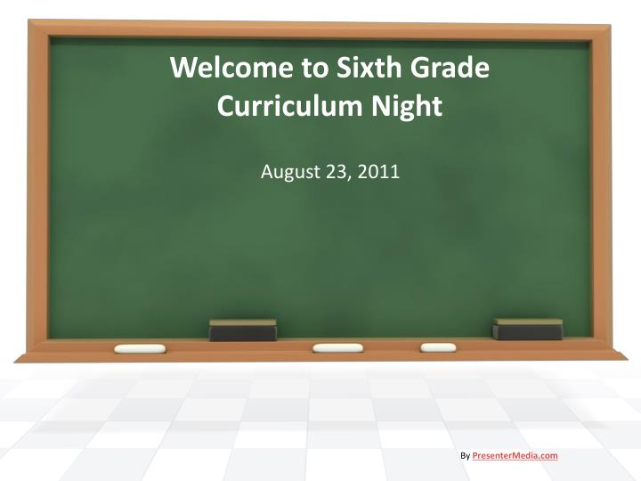 Welcome to sixth grade curriculum night