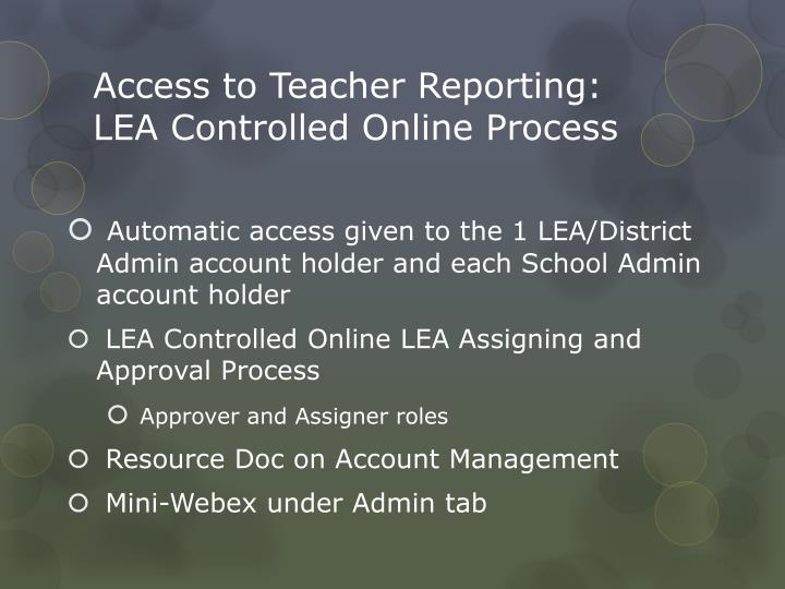 Access to Teacher Reporting: