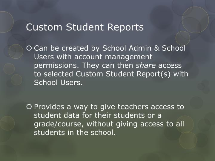 Custom Student Reports