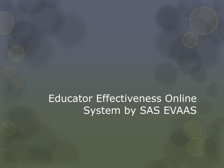 Educator Effectiveness Online System by SAS EVAAS