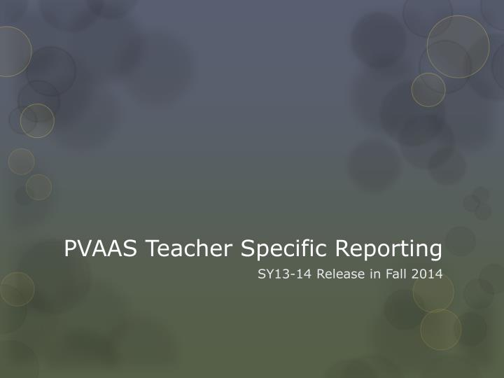 PVAAS Teacher Specific Reporting