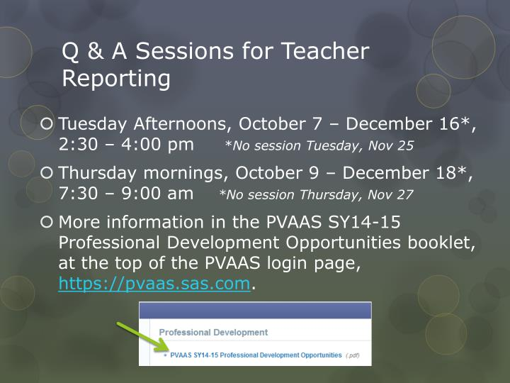 Q & A Sessions for Teacher Reporting