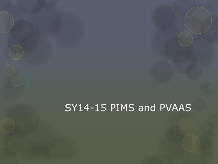 SY14-15 PIMS and PVAAS