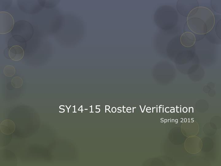 SY14-15 Roster Verification