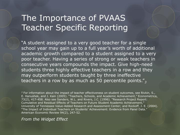 The Importance of PVAAS Teacher Specific