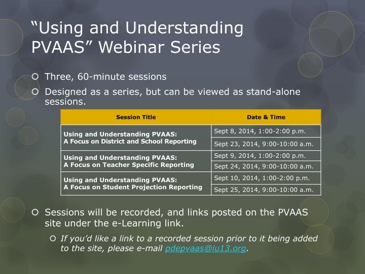 """""""Using and Understanding PVAAS"""" Webinar Series"""