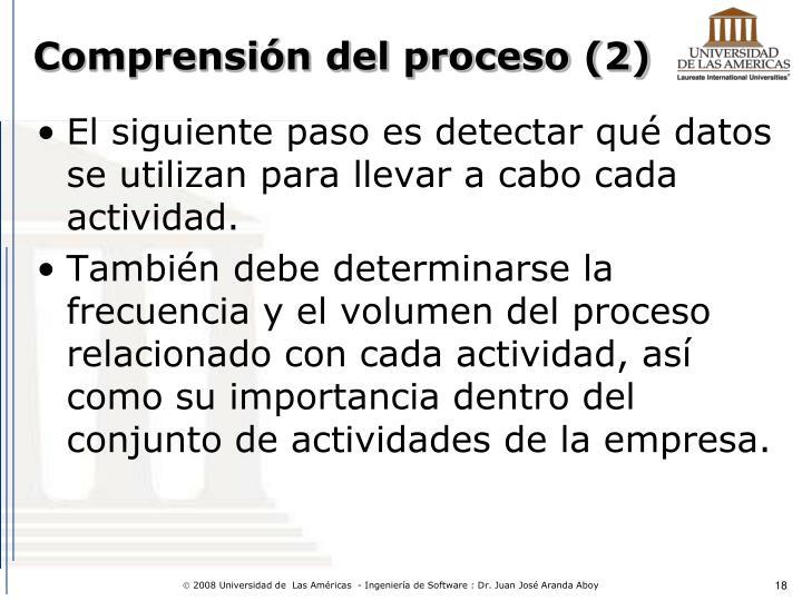 Comprensión del proceso (2)