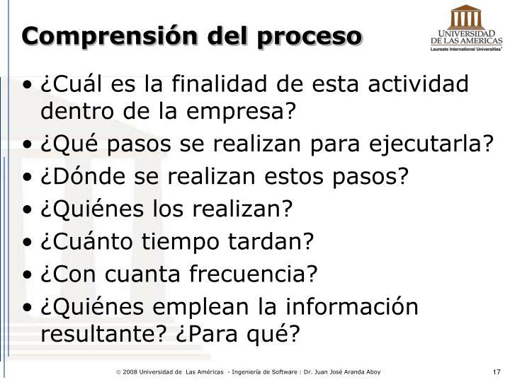 Comprensión del proceso