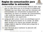 reglas de comunicaci n para desarrollar la entrevista