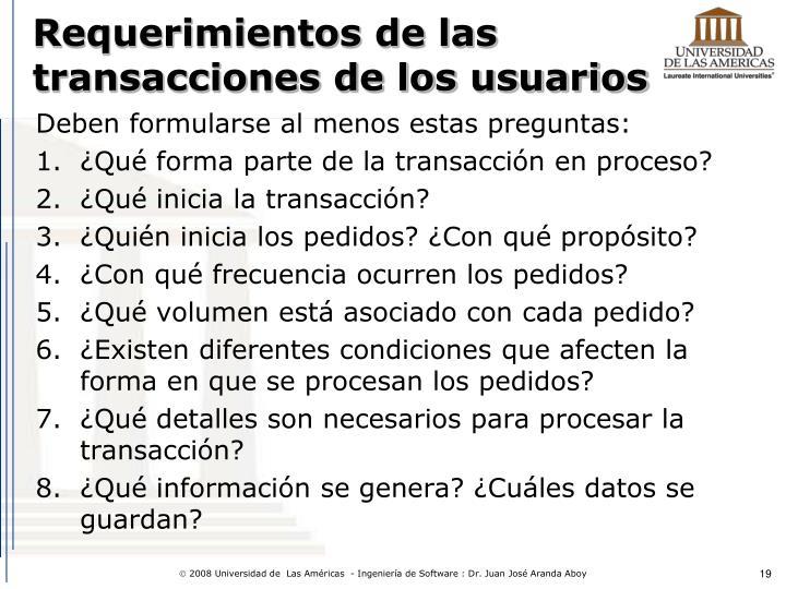 Requerimientos de las transacciones de los usuarios