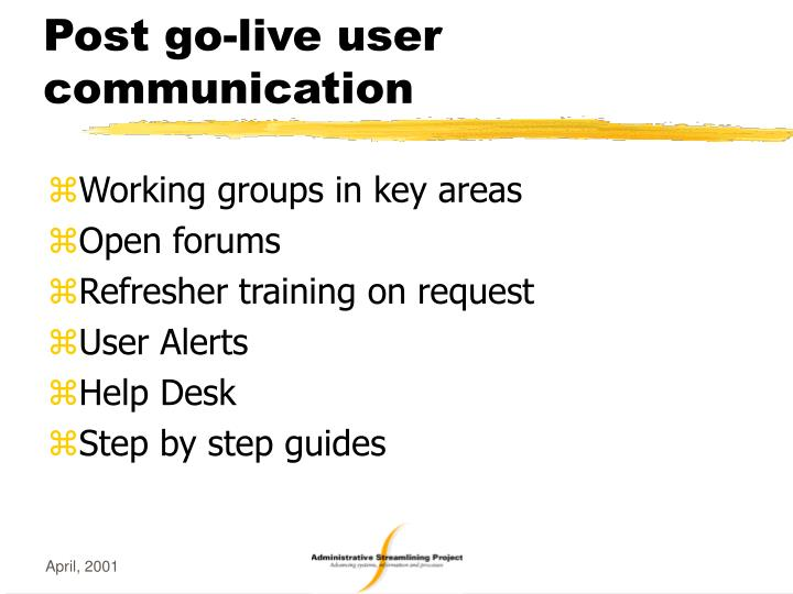 Post go-live user communication