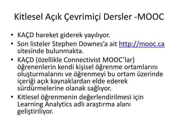 Kitlesel Açık Çevrimiçi Dersler -MOOC