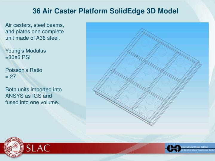 36 Air Caster Platform SolidEdge 3D Model