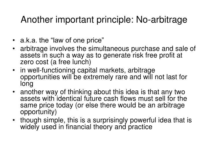 Another important principle: No-arbitrage