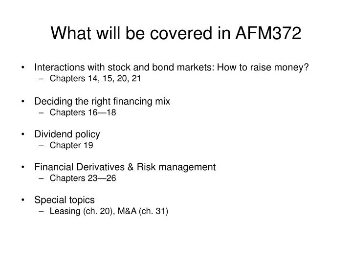 What will be covered in AFM372