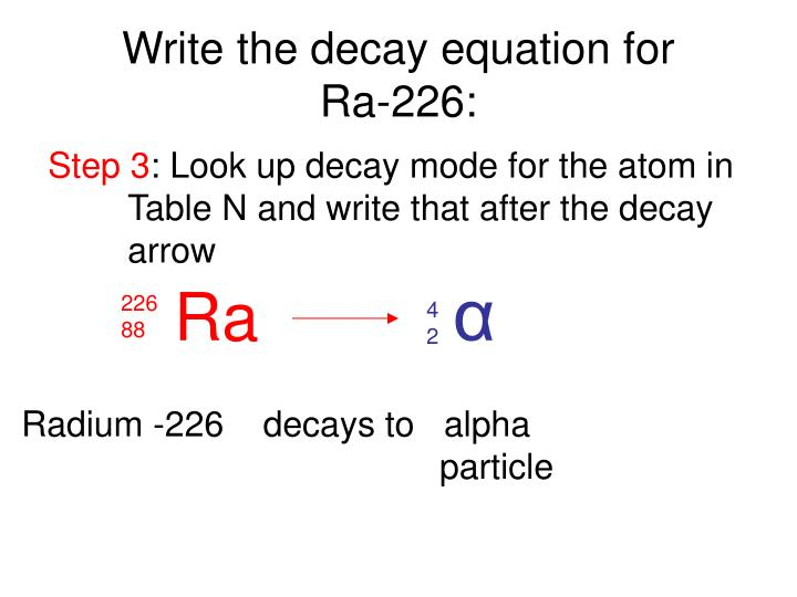 Write the decay equation for