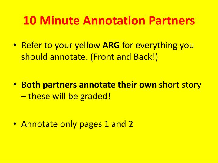 10 Minute Annotation Partners