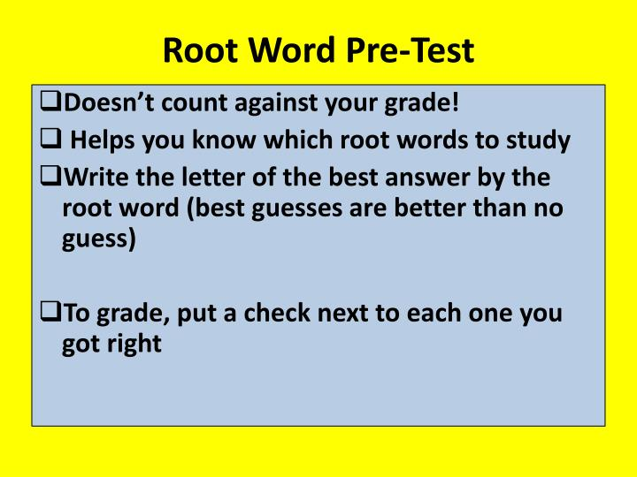 Root word pre test