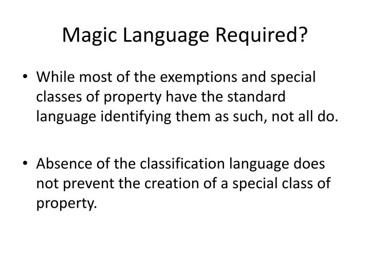 Magic Language Required?