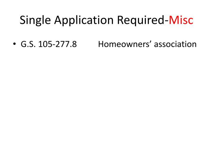 Single Application Required-