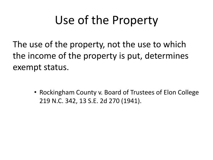 Use of the Property