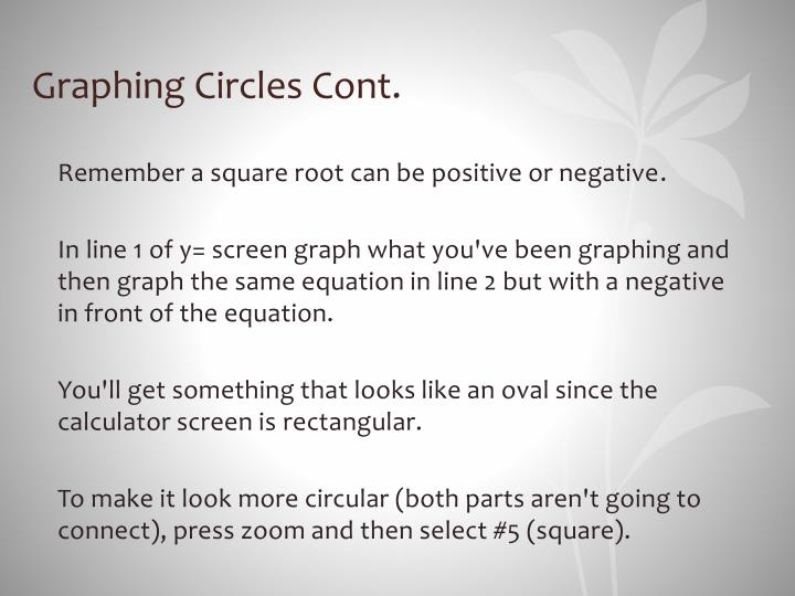 Graphing Circles Cont.