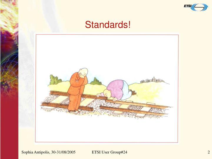 Standards!