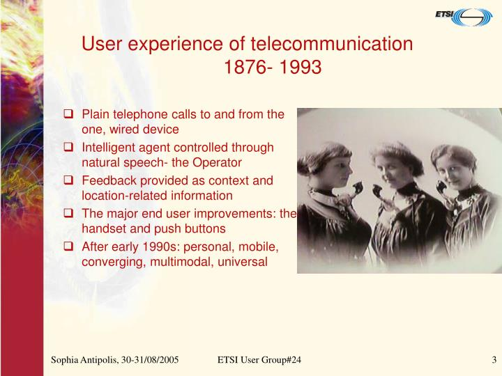 User experience of telecommunication 1876 1993