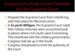 congress also took on the president and the supreme court