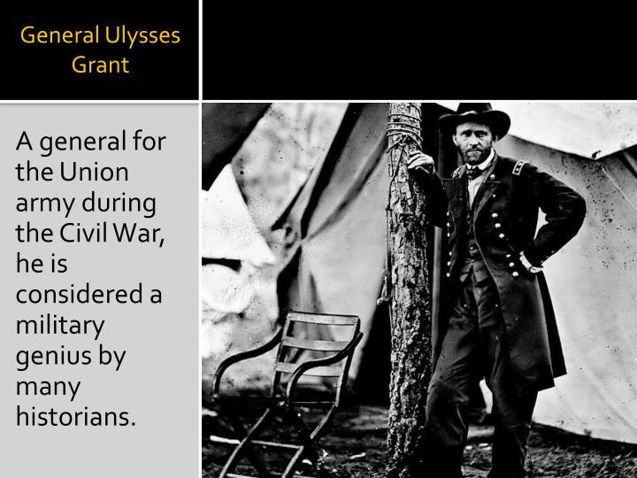 General Ulysses Grant