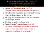 radical republicans take charge of reconstruction congressional reconstruction