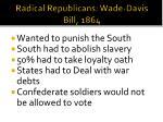 radical republicans wade davis bill 1864
