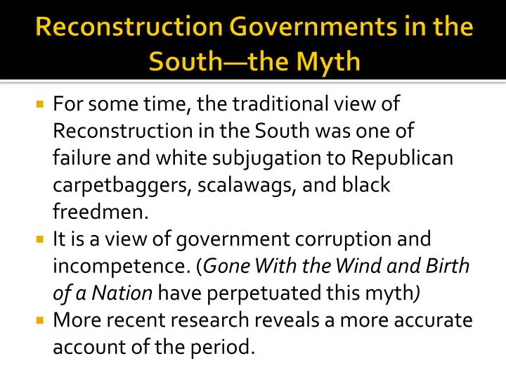 Reconstruction Governments in the South—the Myth