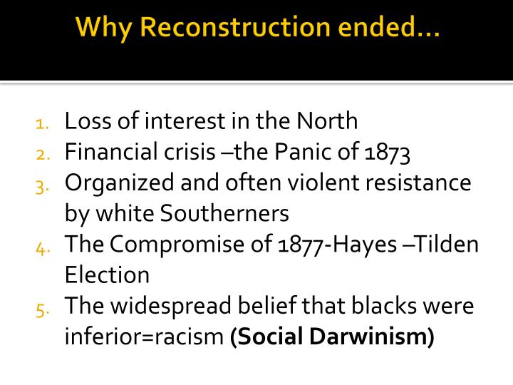Why Reconstruction ended…