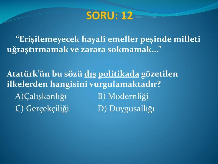 SORU: 12
