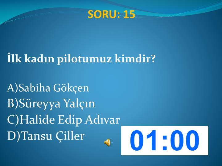 SORU: 15