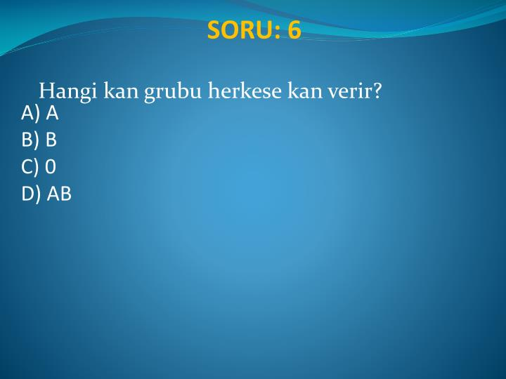 SORU: 6