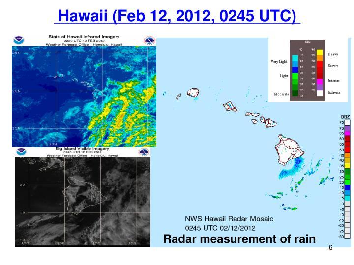 Hawaii (Feb 12, 2012, 0245 UTC)