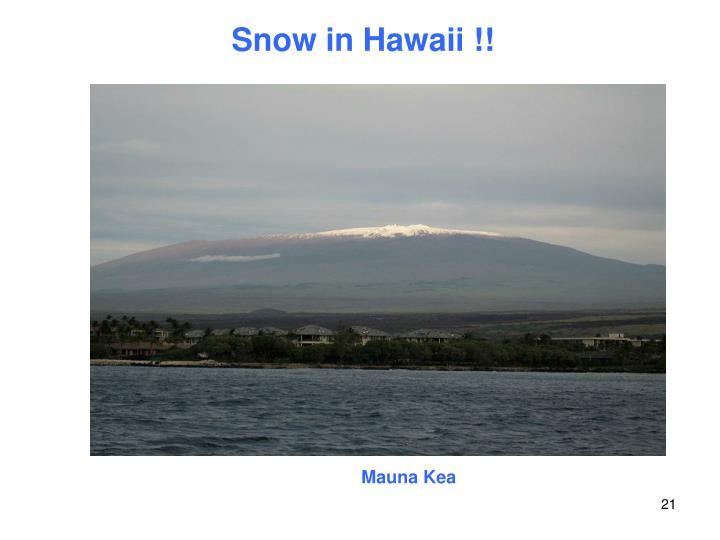 Snow in Hawaii !!