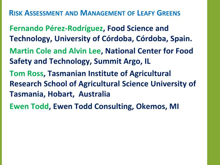 Risk Assessment and Management of Leafy Greens