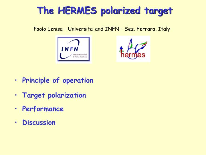 The hermes polarized target