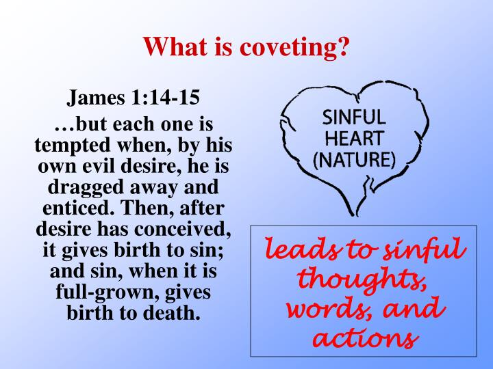 What is coveting?