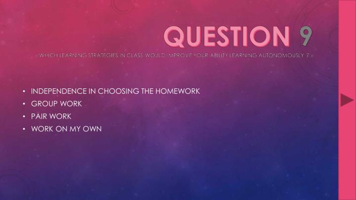 INDEPENDENCE IN CHOOSING THE HOMEWORK