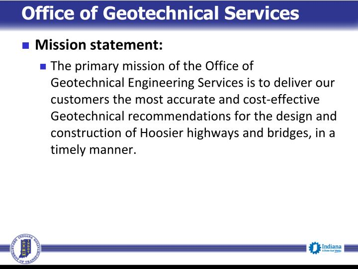 Office of Geotechnical Services