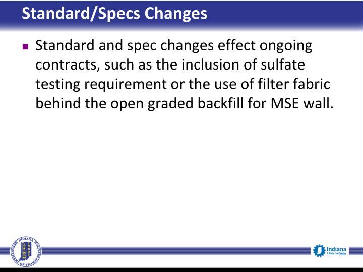 Standard/Specs Changes