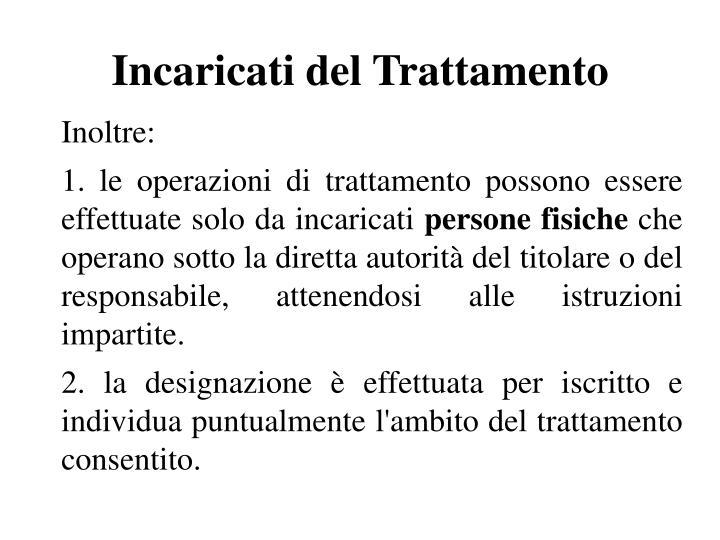 Incaricati del Trattamento