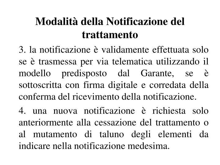 Modalità della Notificazione del trattamento