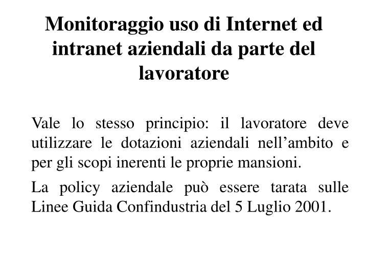 Monitoraggio uso di Internet ed intranet aziendali da parte del lavoratore