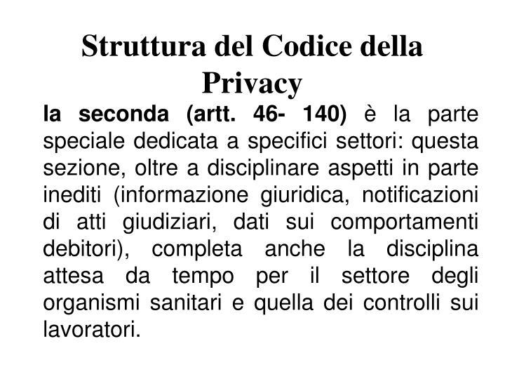 Struttura del Codice della Privacy